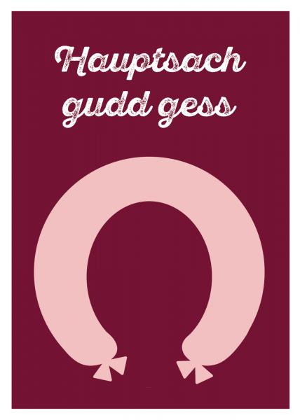 Hauptsach gudd gess Postkarte aus dem Saarland